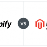 Shopify or Magento for Ecommerce in Dubai