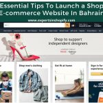 5 Essential Tips To Launch a Shopify E-commerce Website In Bahrain| Shopify e-commerce Bahrain