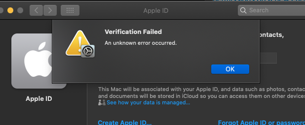 Verification Failed - An unknown error occurred. MAC Catalina